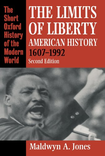 9780198205722: The Limits of Liberty: American History 1607-1992