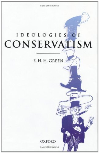 9780198205937: Ideologies of Conservatism: Conservative Political Ideas in the Twentieth Century