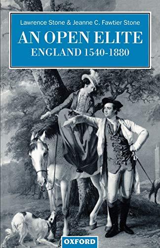 9780198206071: An Open Elite?: England 1540-1880 (Clarendon Paperbacks)