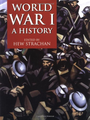 9780198206149: World War 1: A History