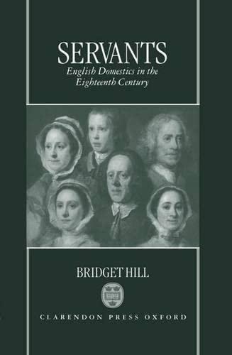 9780198206217: Servants: English Domestics in the Eighteenth Century