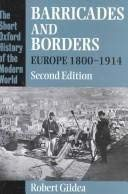9780198206248: Barricades and Borders: Europe, 1800-1914 (Short Oxford History of the Modern World)