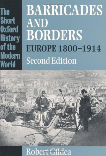 9780198206255: Barricades and Borders: Europe, 1800-1914 (Short Oxford History of the Modern World)
