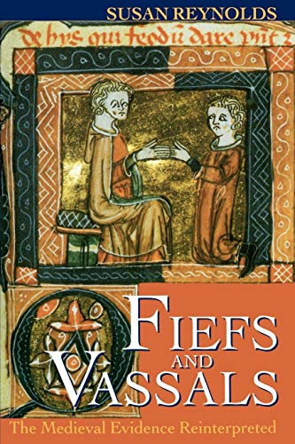 9780198206484: Fiefs and Vassals: The Medieval Evidence Reinterpreted