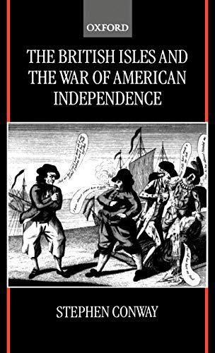 9780198206590: The British Isles and the War of American Independence
