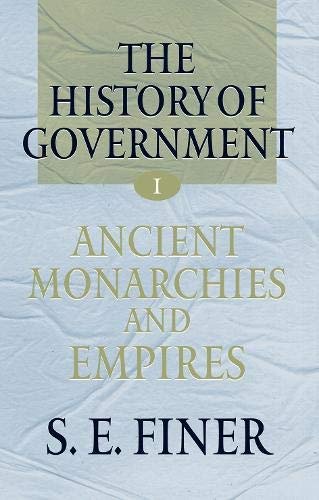 9780198206644: The history of government from the earliest times (Vol 1)