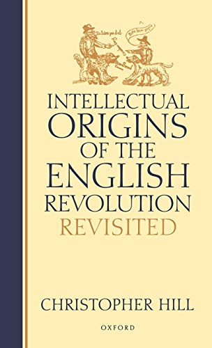 9780198206682: Intellectual Origins of the English Revolution--Revisited