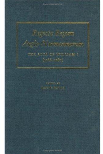 9780198206743: Regesta Regum Anglo-Normannorum: The Acta of William I 1066-1087