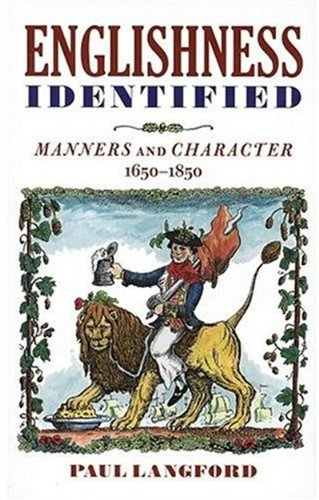 9780198206811: Englishness Identified: Manners and Character 1650-1850