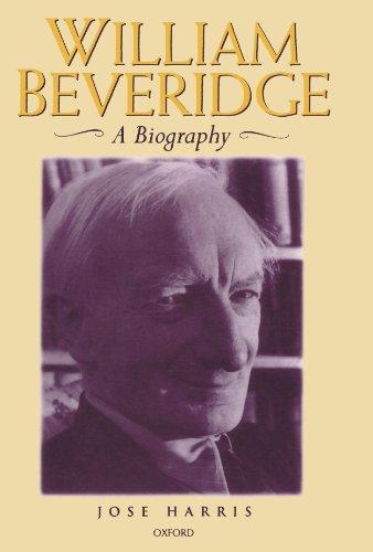 9780198206859: William Beveridge: A Biography