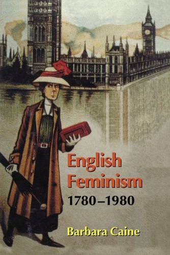 9780198206866: English Feminism, 1780-1980