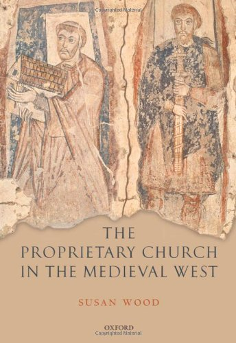 9780198206972: The Proprietary Church in the Medieval West