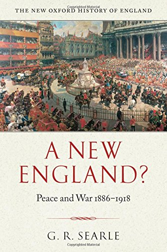 9780198207146: A New England?: Peace and War 1886-1918 (New Oxford History of England)
