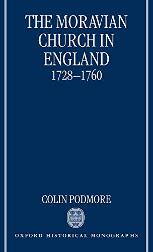 9780198207252: The Moravian Church in England, 1728-1760 (Oxford Historical Monographs)