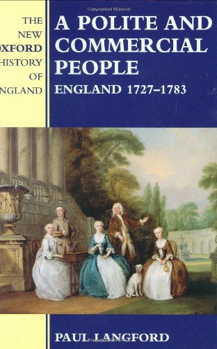 9780198207337: A Polite and Commercial People: England 1727-1783 (New Oxford History of England)