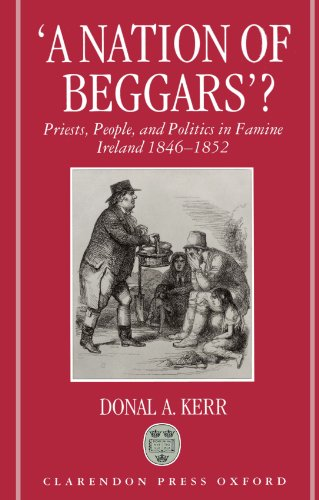 9780198207375: 'A Nation of Beggars'?: Priests, People, and Politics in Famine Ireland, 1846-1852