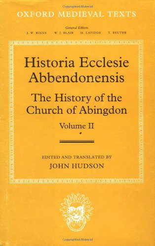9780198207429: Historia Ecclesie Abbendonensis: The History of the Church of Abingdon, Volume II: Vol 2 (Oxford Medieval Texts)