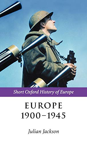 9780198207573: Europe 1900-1945 (Short Oxford History of Europe)