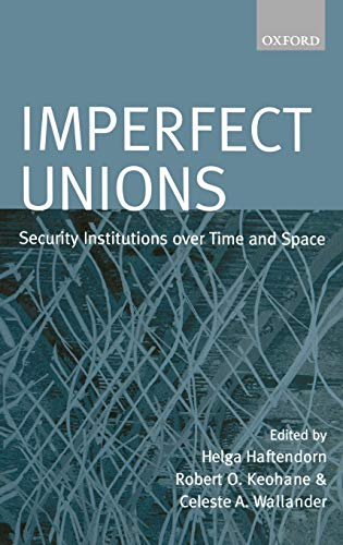 Imperfect Unions: Security Institutions Over Time and
