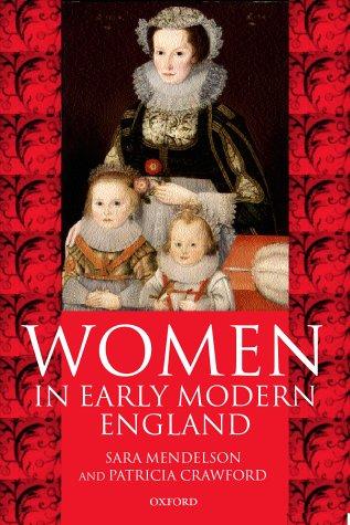 9780198208129: Women in Early Modern England 15501720