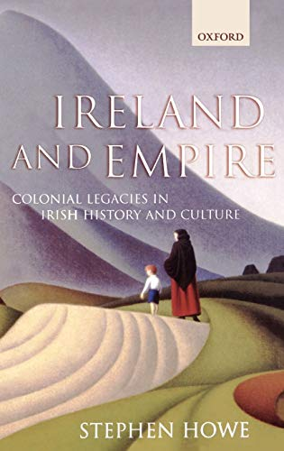 9780198208259: Ireland and Empire: Colonial Legacies in Irish History and Culture
