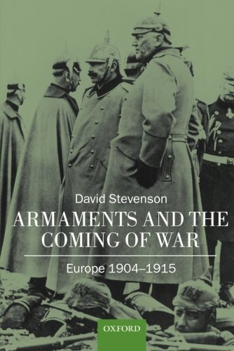 9780198208310: Armaments and the Coming of War: Europe, 1904-1914