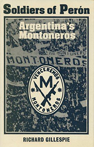 9780198211310: Soldiers of Peron: Argentina's Montoneros