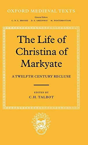 9780198212744: The Life of Christina of Markyate: A Twelfth-Century Recluse