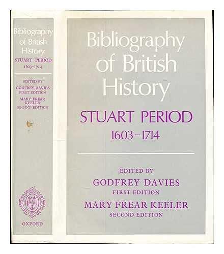 9780198213710: A Bibliography of British History: Stuart Period, 1603-1714