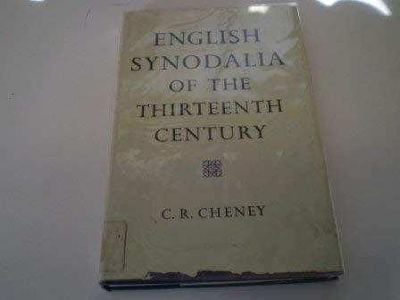 English Synodalia of the Thirteenth Century (Oxford Reprints): C.R. Cheney