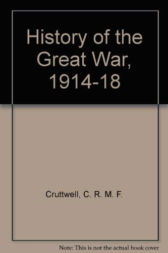 9780198214168: History of the Great War, 1914-18