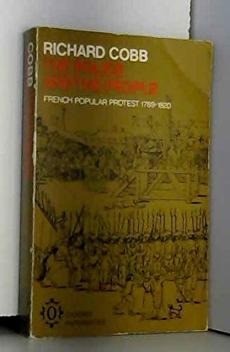 9780198214793: Police and the People: French Popular Protest, 1789-1820