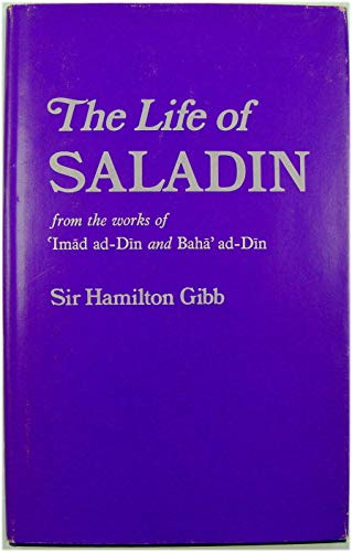 9780198214991: Life of Saladin: From the Works of Imad ad-Din and Baha' ad-Din