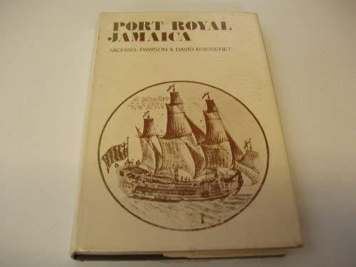 Port Royal Jamaica: Pawson, Michael, Buisseret,