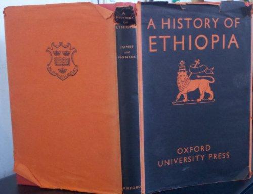 A History of Ethiopia: Jones, A. H.