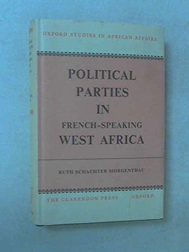 Political Parties in French-Speaking West Africa