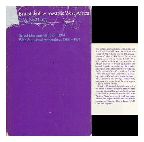 British Policy Towards West Africa: 1875-1914: Select Documents: Newbury, Colin