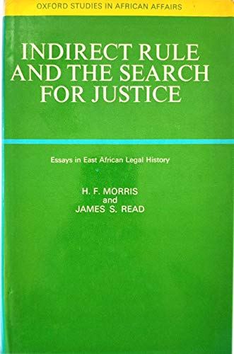 9780198216759: Indirect Rule and the Search for Justice: Essays in East African Legal History