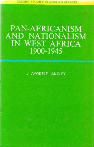 9780198216896: Pan-Africanism and nationalism in West Africa, 1900-1945;: A study in ideology and social classes, (Oxford studies in African affairs)