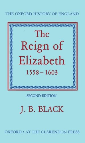 9780198217015: The Reign of Elizabeth 1558-1603