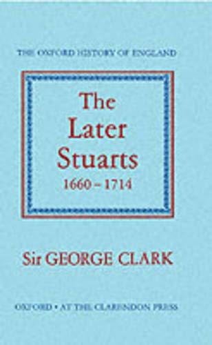 9780198217022: The Later Stuarts 1660-1714: 10