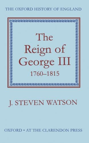 9780198217138: The Reign of George III: 1760-1815: 12