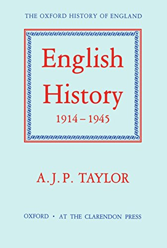 9780198217152: English History, 1914-1945 (Oxford History of England)