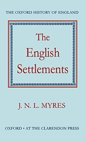 9780198217190: The English Settlements