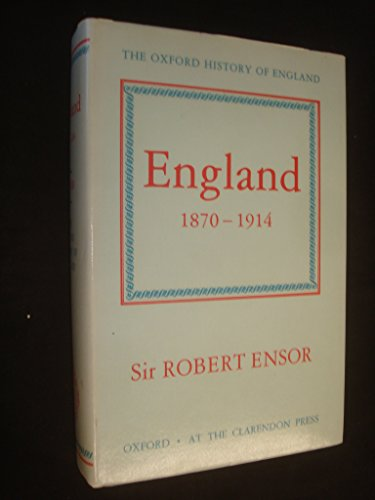 9780198217213: England 1870-1914 (Oxford History of England)
