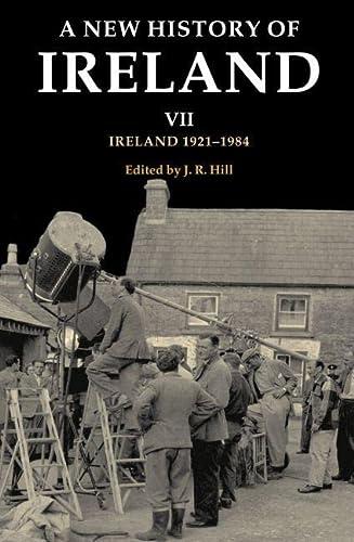 9780198217527: A New History of Ireland: Volume VII: Ireland, 1921-1984 (v. 7)
