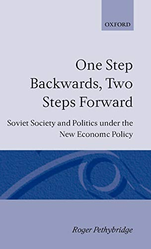 9780198219279: One Step Backwards, Two Steps Forward: Soviet Society and Politics in the New Economic Policy
