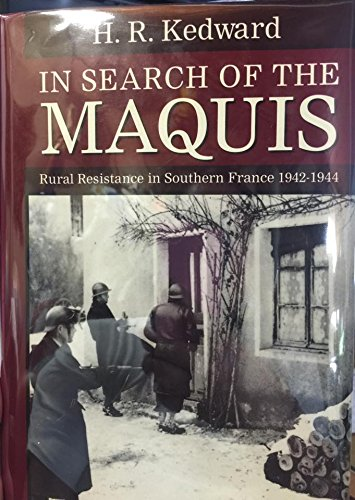 9780198219316: In Search of the Maquis: Rural Resistance in Southern France, 1942-1944