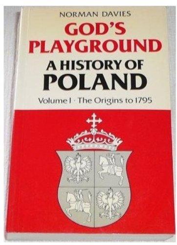 9780198219439: God's Playground: A History of Poland, Vol. 1: The Origins to 1795