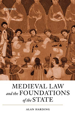 9780198219583: Medieval Law and the Foundations of the State